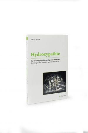 Buch: Hydroxypathie - Auf dem Weg zum bioverfügbaren Menschen